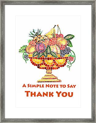 Fruit Mosaic Thank You Note Framed Print by Irina Sztukowski