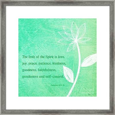Fruit Of The Spirit Framed Print by Linda Woods