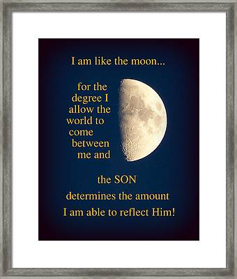 I Am Like The Moon Framed Print by Cindy Wright