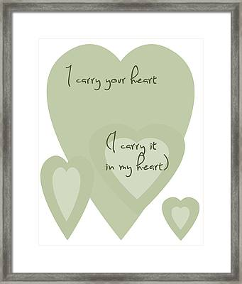 I Carry Your Heart I Carry It In My Heart - Pale Greens Framed Print by Georgia Fowler