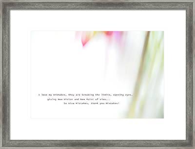 I Love My Mistakes. Inspiration. Impressionistic Style Framed Print by Jenny Rainbow