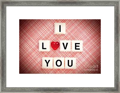 I Love You Framed Print by HD Connelly