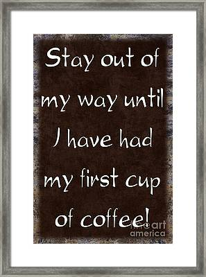I Need My Coffee Framed Print by Andee Design