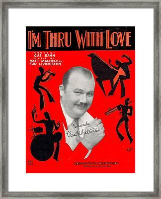 I'm Thru Withlove Framed Print by Mel Thompson