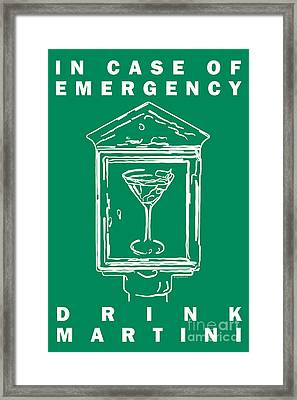 In Case Of Emergency - Drink Martini - Green Framed Print by Wingsdomain Art and Photography