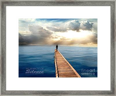 In Search Of Silence  Framed Print by Eugene James