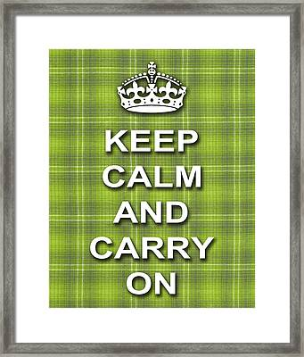 Keep Calm And Carry On Poster Print Green Plaid Background Framed Print by Keith Webber Jr