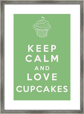 Keep Calm And Love Cupcakes Framed Print by Georgia Fowler