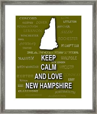 Keep Calm And Love New Hampshire State Map City Typography Framed Print by Keith Webber Jr