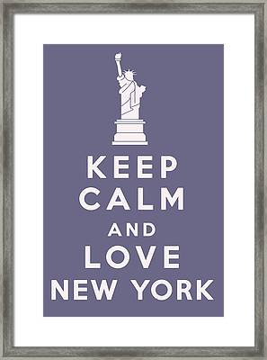 Keep Calm And Love New York Framed Print by Georgia Fowler