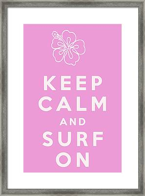 Keep Calm And Surf On Framed Print by Georgia Fowler