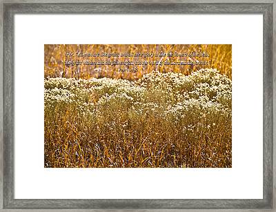 Men Are Like Grass Framed Print by Carolyn Marshall