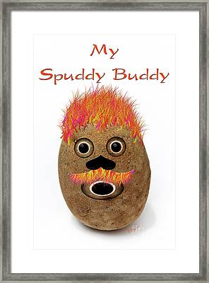 My Spuddy Buddy Framed Print by Andee Design