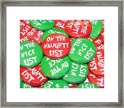 Naughty Nice List Buttons Framed Print by Jera Sky
