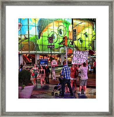 Need Money For Weed Framed Print by Paul Ward