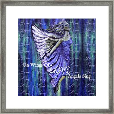 On Wings Of Love Angels Sing Framed Print by The Art With A Heart By Charlotte Phillips