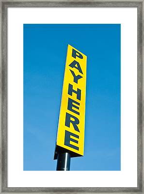 Pay Sign Framed Print by Tom Gowanlock