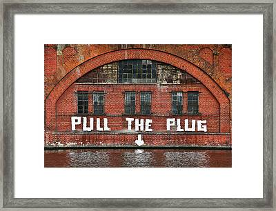 Pull The Plug Framed Print by Aurica Voss