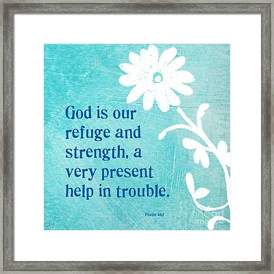 Refuge And Strength Framed Print by Linda Woods