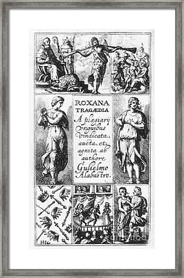 Roxana Tragaedia, 1632 Framed Print by Granger
