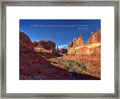 Scripture And Picture Romans 8 37  Framed Print by Ken Smith