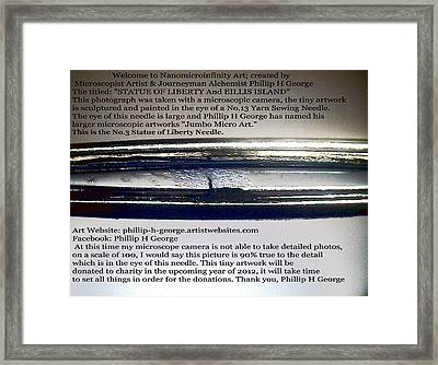 Statue Of Liberty And Eillis Island Needle Framed Print by Phillip H George