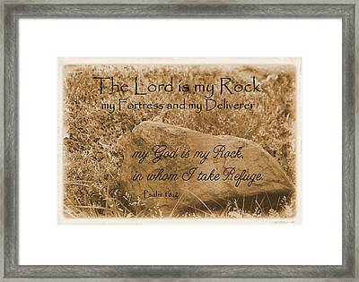 The Lord Is My Rock Psalm 18 Framed Print by Robyn Stacey