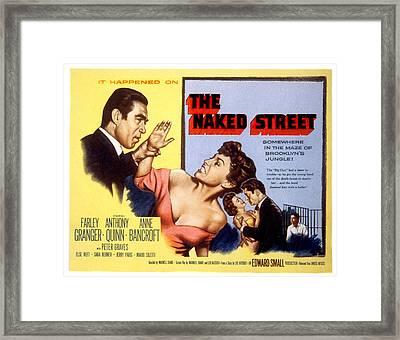 The Naked Street, Anthony Quinn, Anne Framed Print by Everett