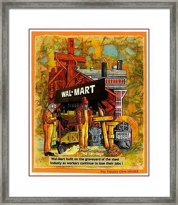 The Sacrilege Walmart Built In Grave Yard Of Steel Industry Framed Print by Ray Tapajna
