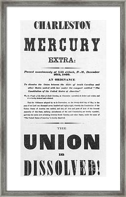 The Union Is Dissolved, 1860 Broadside Framed Print by Photo Researchers