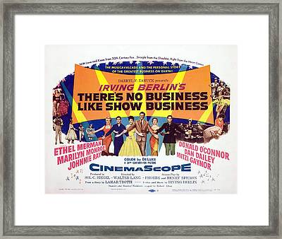Theres No Business Like Show Business Framed Print by Everett