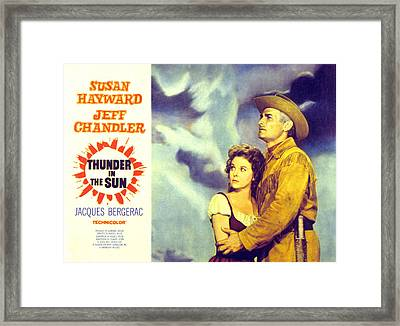 Thunder In The Sun, Susan Hayward, Jeff Framed Print by Everett