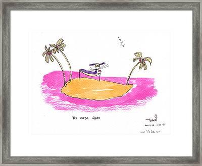 Tis Cuba Libra Framed Print by Tis Art