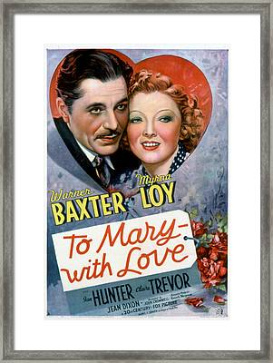 To Mary-with Love, Warner Baxter, Myrna Framed Print by Everett
