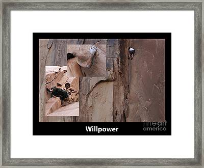 Willpower With Caption Framed Print by Bob Christopher