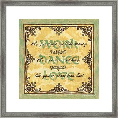 Work Dance Love Framed Print by Debbie DeWitt