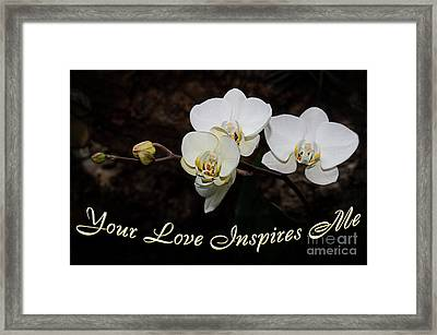 Your Love Inspires Me Framed Print by Andee Design