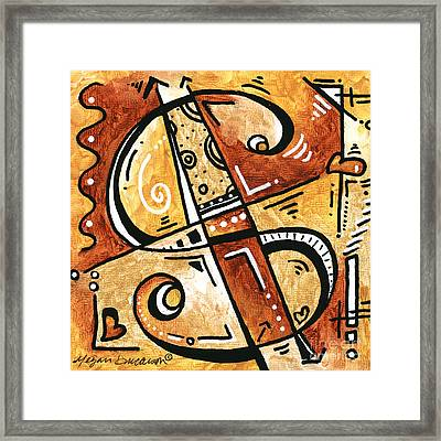 Be Prosperous Is A Fun Funky Mini Pop Art Style Original Money Painting By Megan Duncanson Framed Print by Megan Duncanson