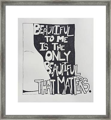 Beautiful To Me Framed Print by Sara Young