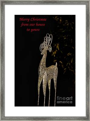 Christmas Card - Merry Christmas From Our House To Yours Framed Print by Al Bourassa