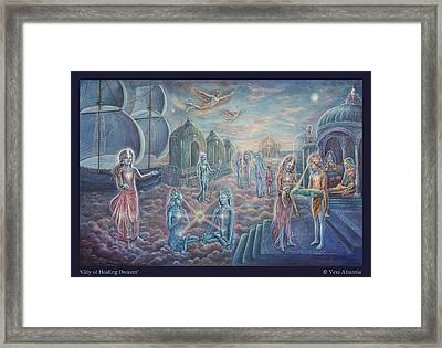 City Of Healing Dreams Framed Print by Vera Atlantia