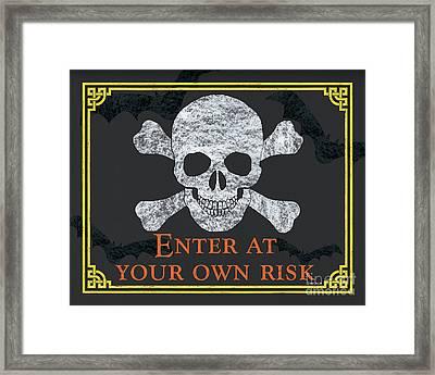 Enter At Your Own Risk  Framed Print by Debbie DeWitt