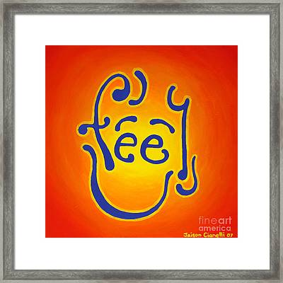 Feel Joy Framed Print by Jaison Cianelli