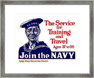 Join The Navy - The Service For Training And Travel Framed Print by War Is Hell Store