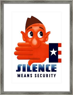 Silence Means Security Framed Print by War Is Hell Store