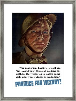 Produce For Victory Framed Print by War Is Hell Store