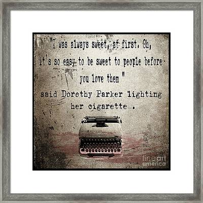 Said Dorothy Parker Framed Print by Cinema Photography