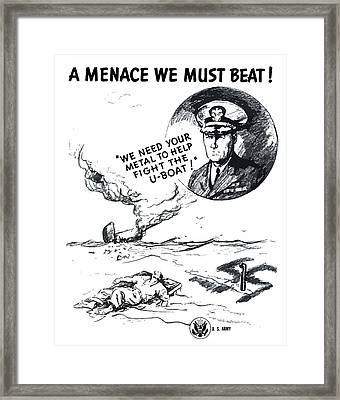 A Menace We Must Beat Framed Print by War Is Hell Store