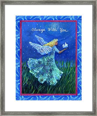 Always With You Framed Print by Gail McClure