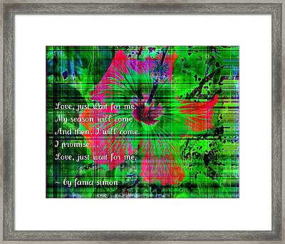 And Then I Will Come Framed Print by Fania Simon